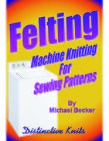 Felting Machine Knitting For Sewing Patterns